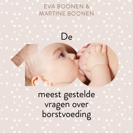 100 meest gestelde vragen over borstvoeding